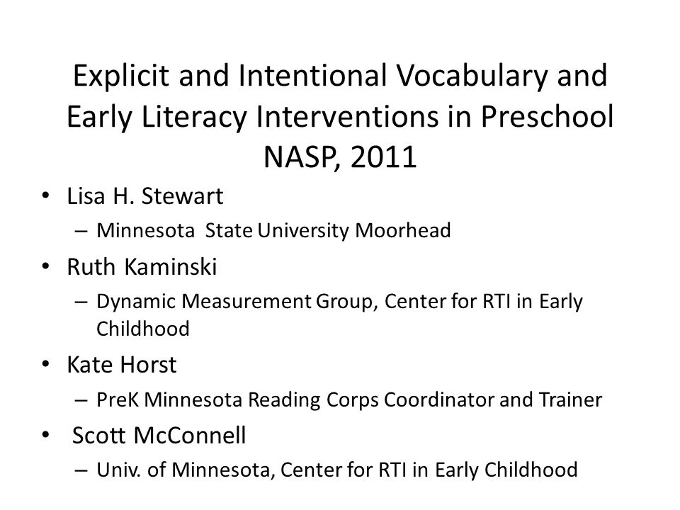 Explicit and Intentional Vocabulary and Early Literacy Interventions in Preschool NASP, 2011