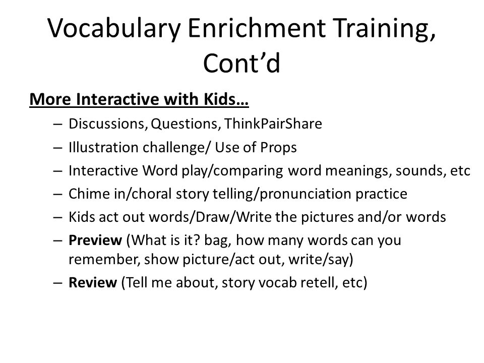 Vocabulary Enrichment Training, Cont'd