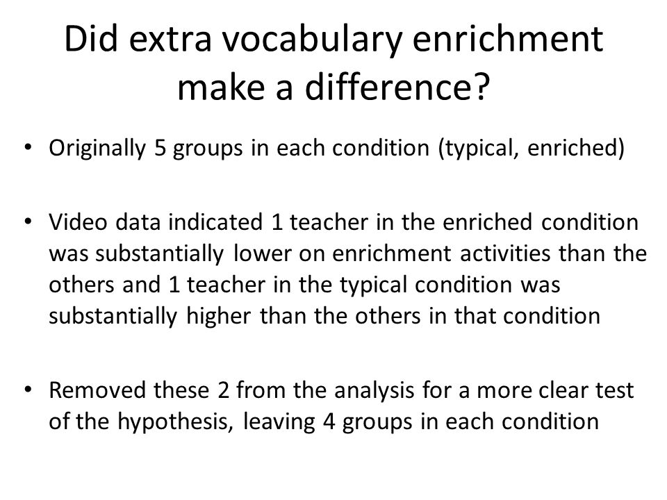 Did extra vocabulary enrichment make a difference