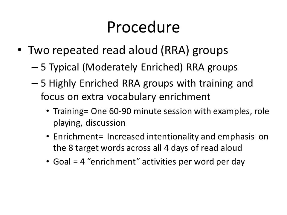 Procedure Two repeated read aloud (RRA) groups
