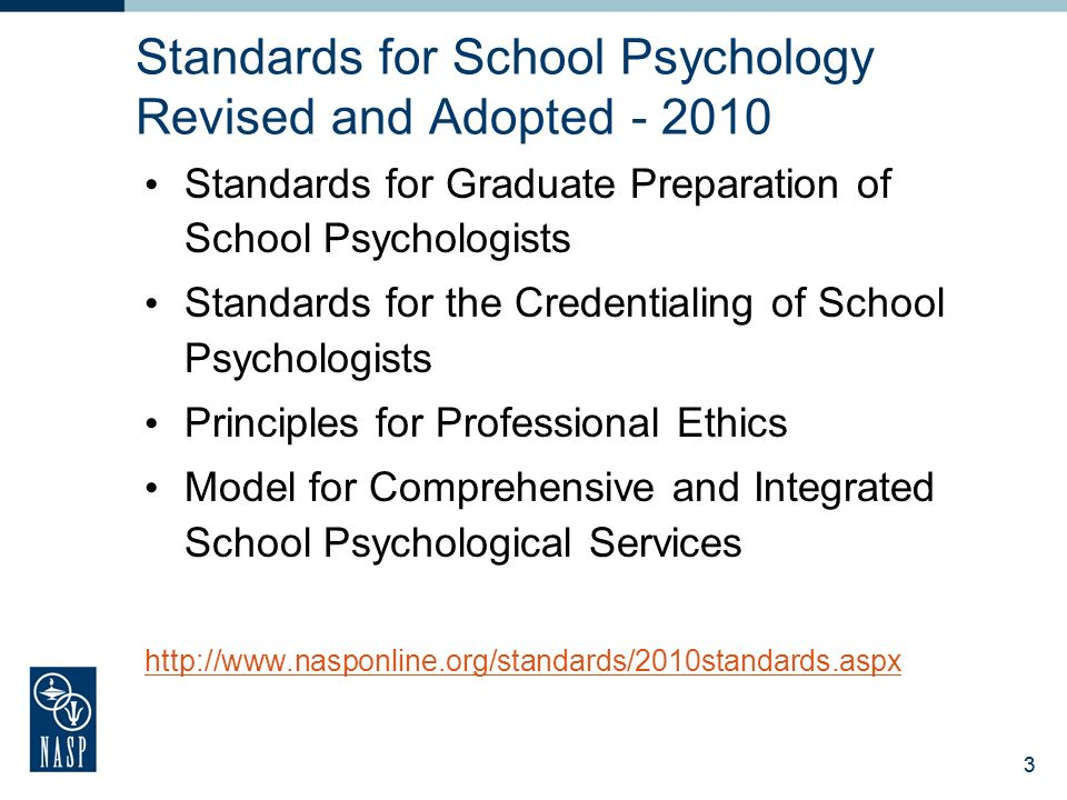 Standards for School Psychology Revised and Adopted - 2010