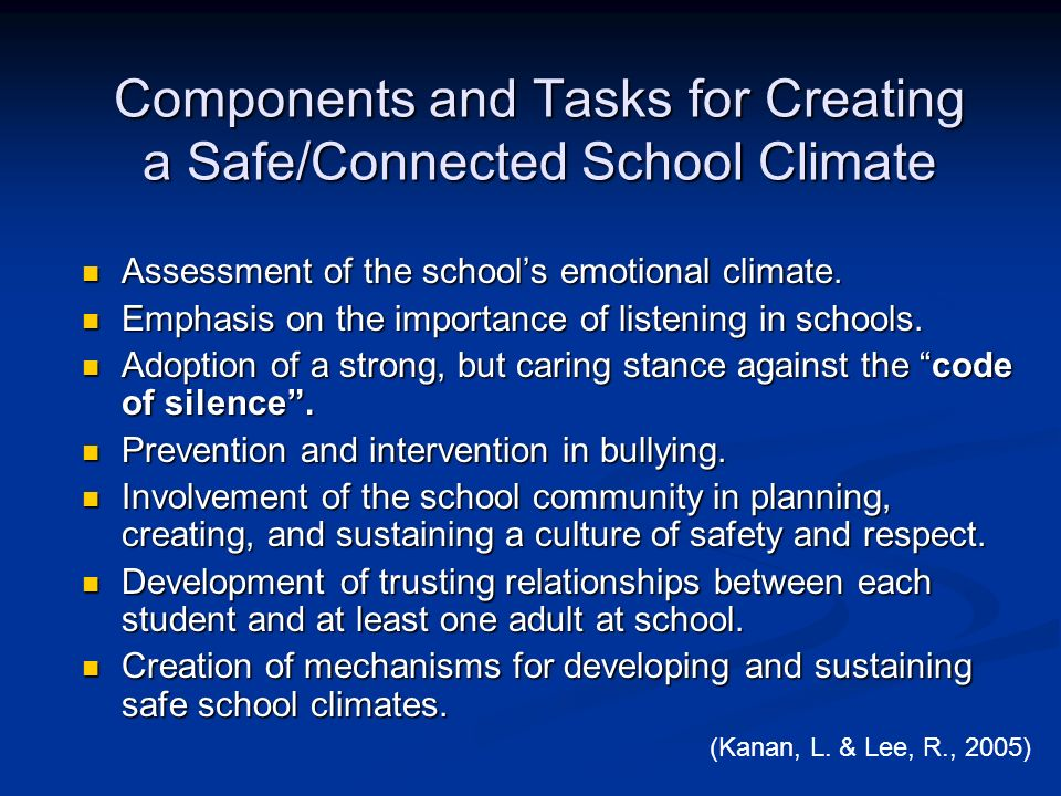 Components and Tasks for Creating a Safe/Connected School Climate