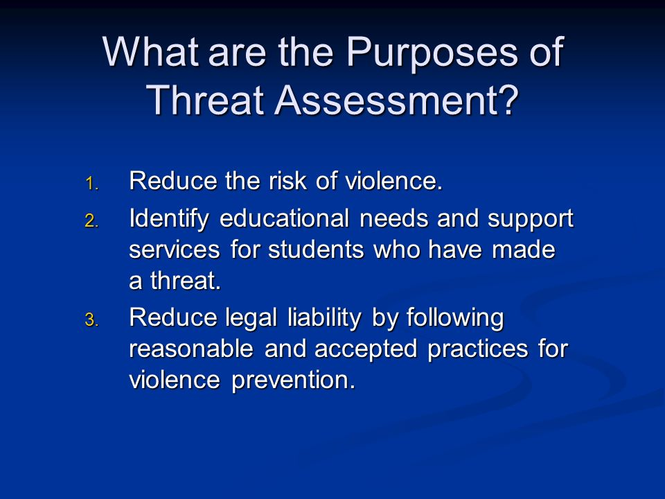 What are the Purposes of Threat Assessment