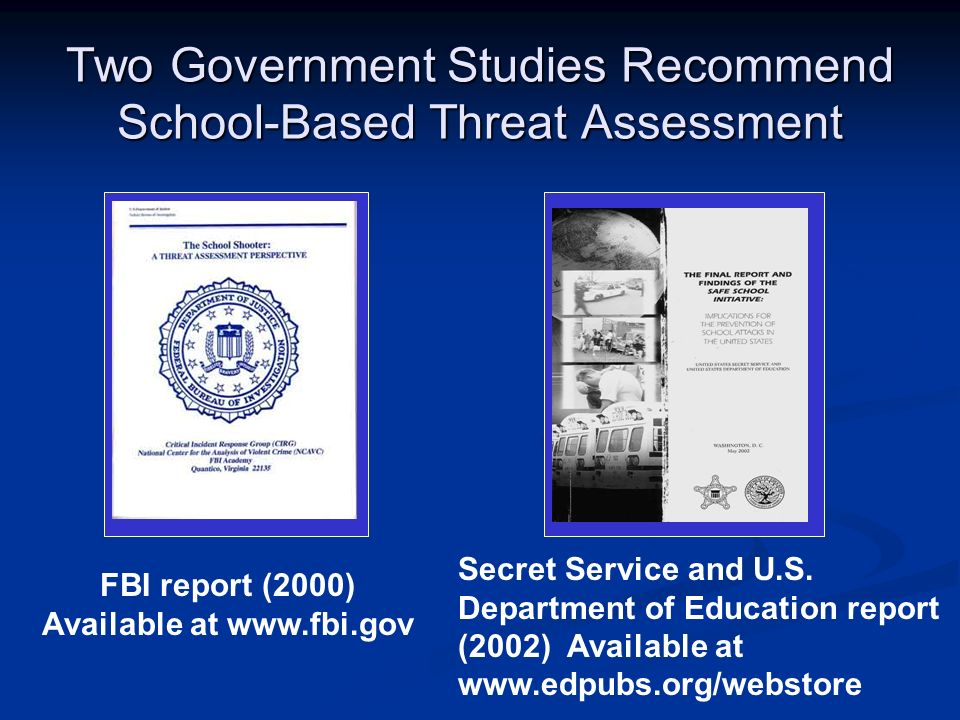 Two Government Studies Recommend School-Based Threat Assessment