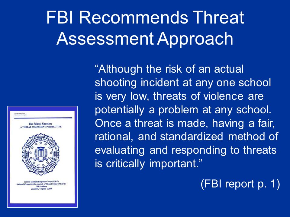 FBI Recommends Threat Assessment Approach