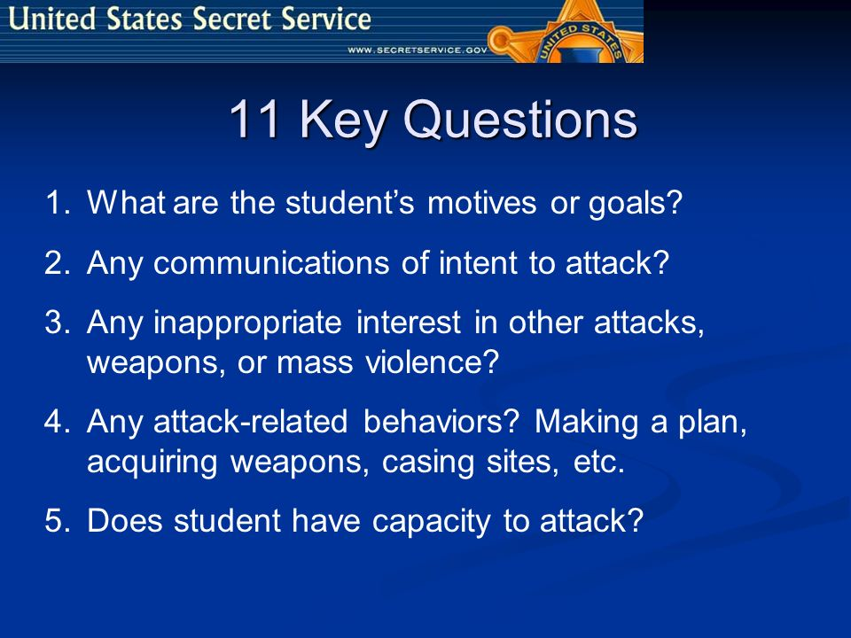 11 Key Questions What are the student's motives or goals