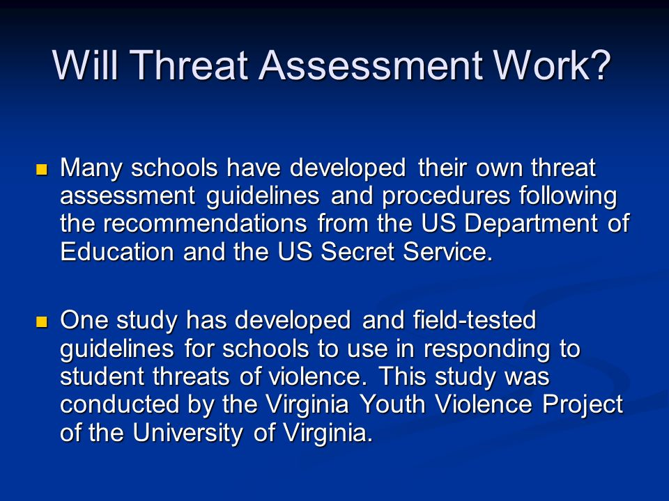 Will Threat Assessment Work