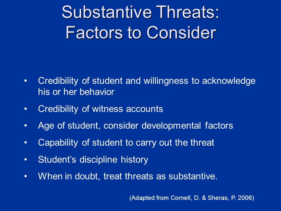 Substantive Threats: Factors to Consider