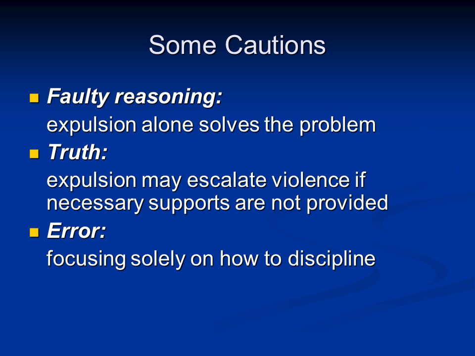 Some Cautions Faulty reasoning: expulsion alone solves the problem