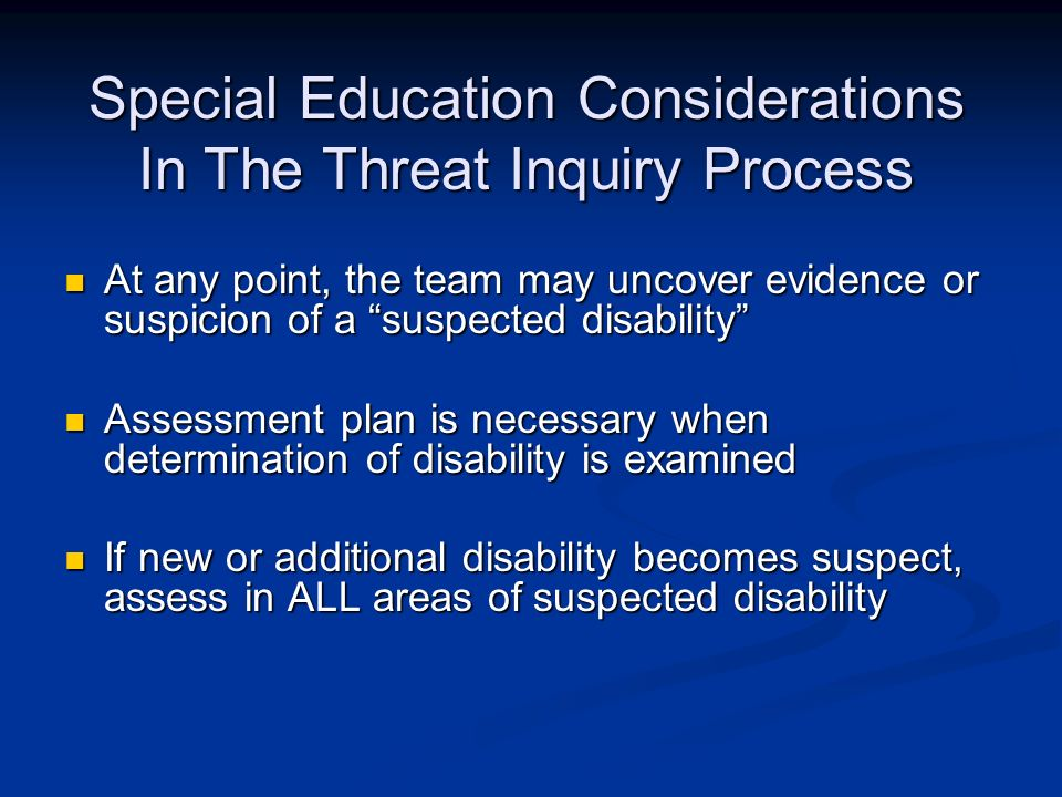 Special Education Considerations In The Threat Inquiry Process