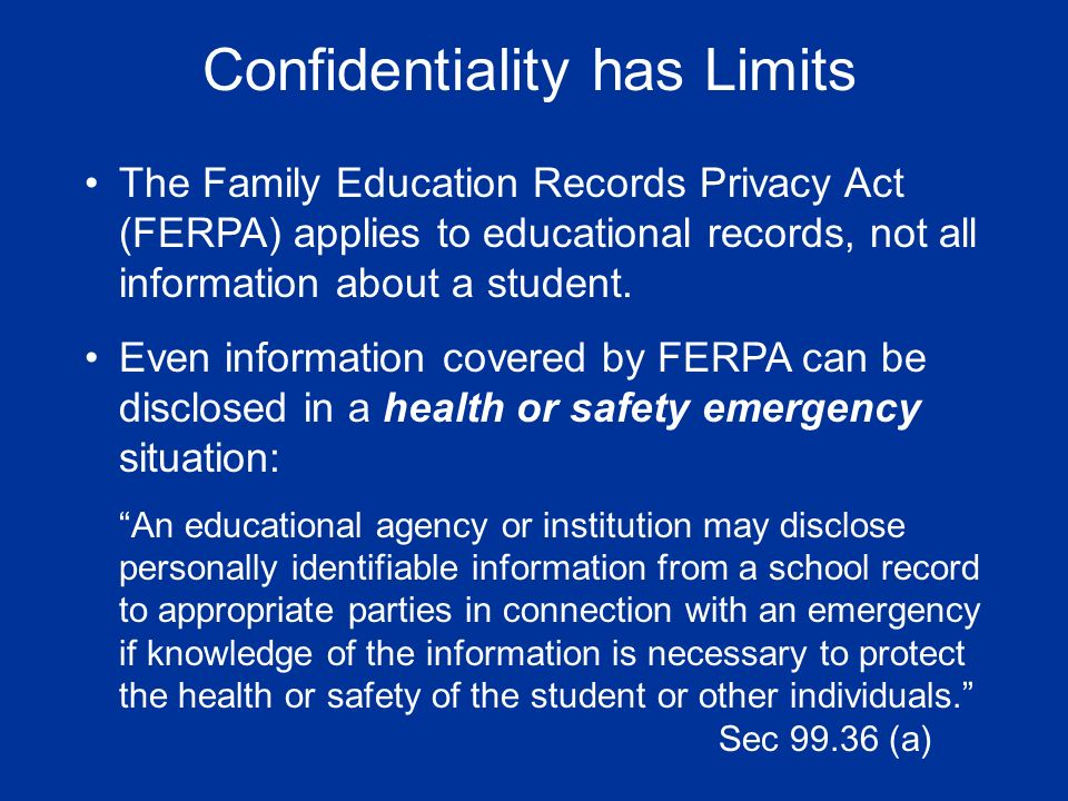 Confidentiality has Limits