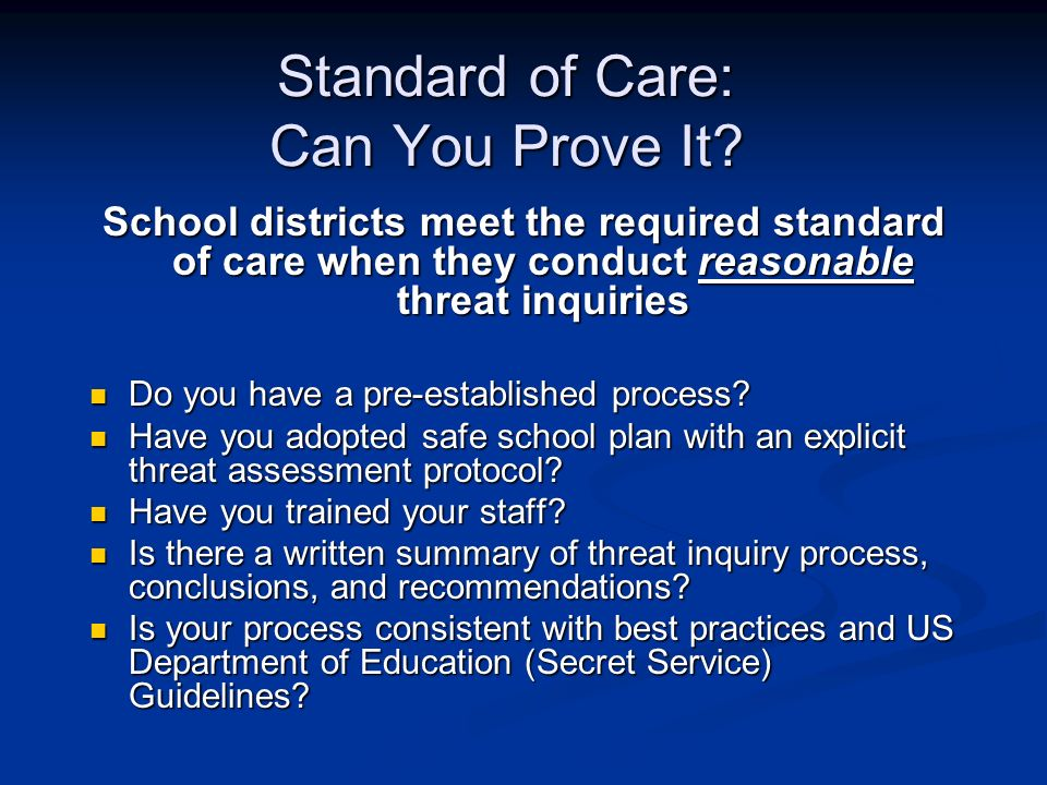 Standard of Care: Can You Prove It