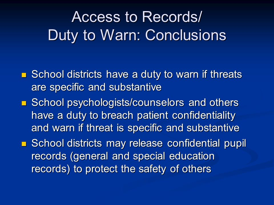 Access to Records/ Duty to Warn: Conclusions