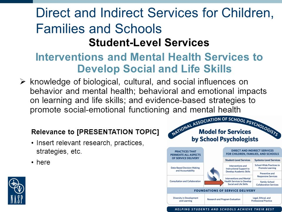 Direct and Indirect Services for Children, Families and Schools