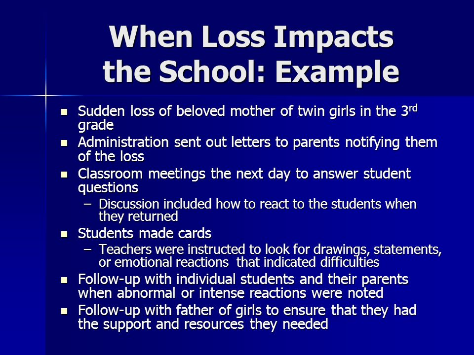 When Loss Impacts the School: Example