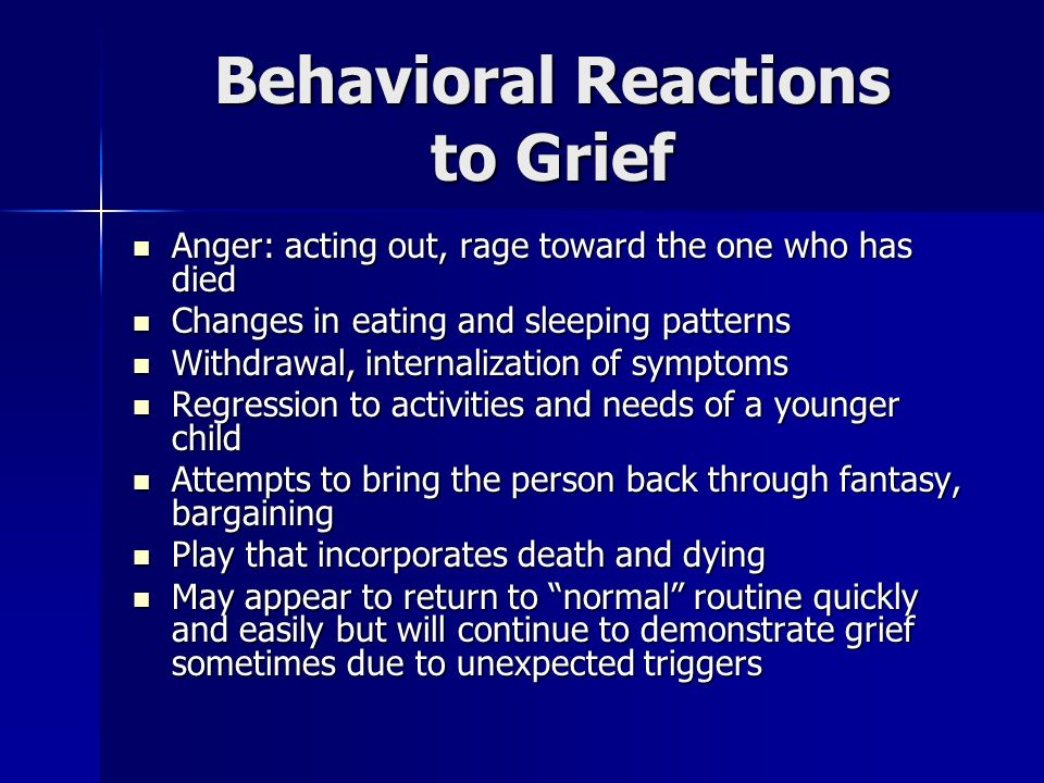 Behavioral Reactions to Grief