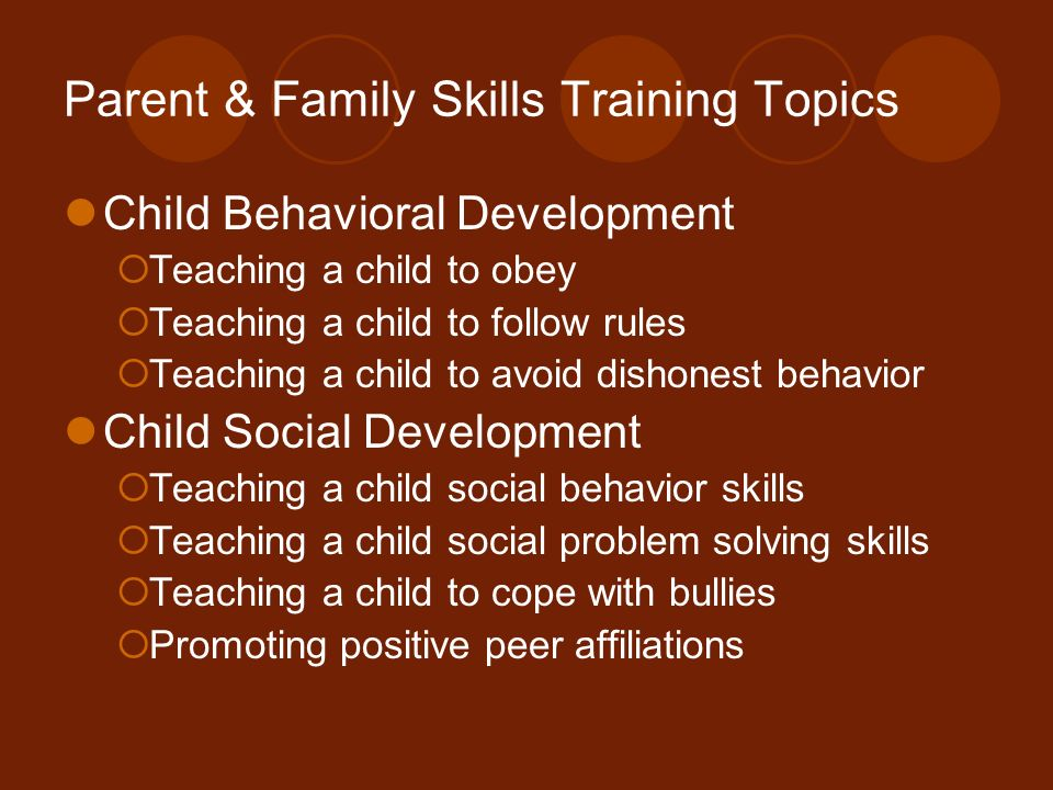Parent & Family Skills Training Topics