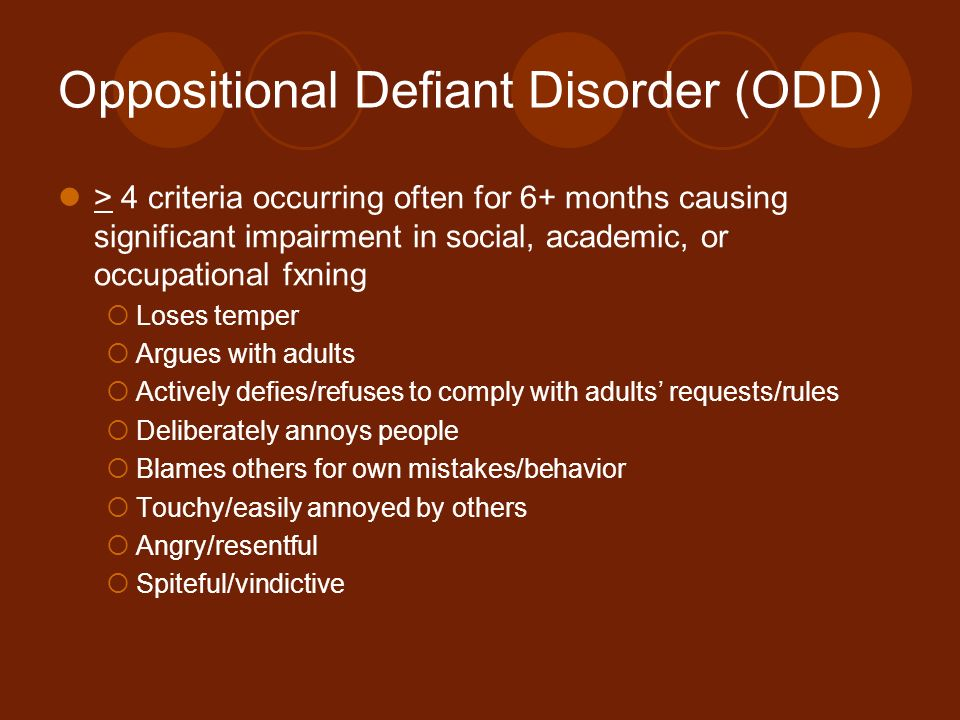 oppositional defiant disorder 2 essay Brief discussion about diseases: oppositional defiant disorder eating disorders cerebral palsy can includepathophysiology epidemiology physical exam findings differential diagnoses and rationale management plan to include diagnostic testing, medications if applicable, follow-up plans and referrals if needed to get a.