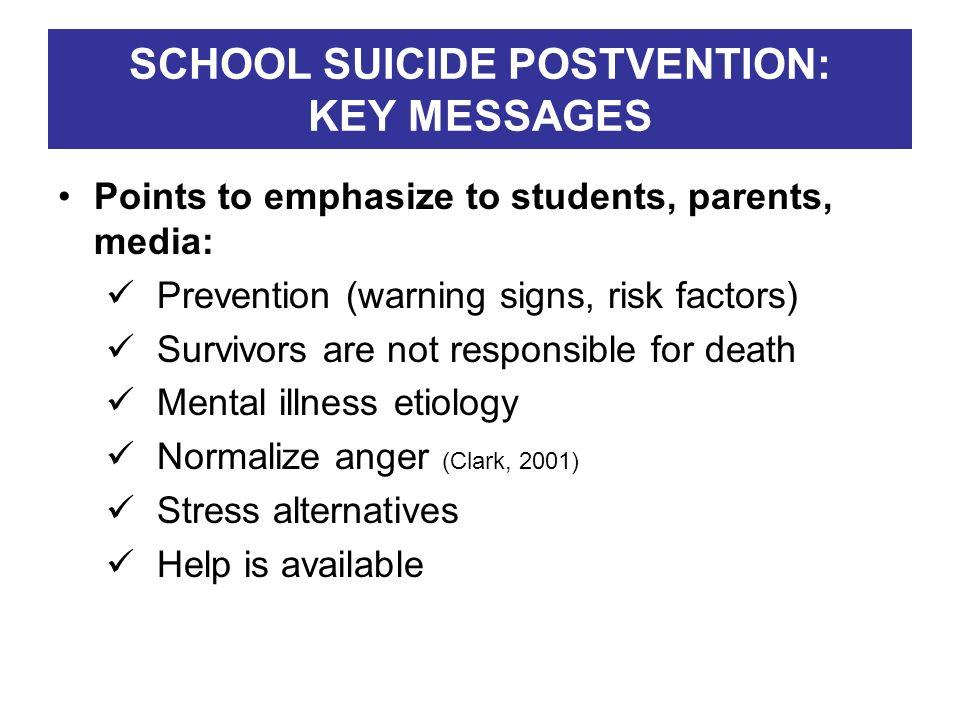 SCHOOL SUICIDE POSTVENTION: KEY MESSAGES