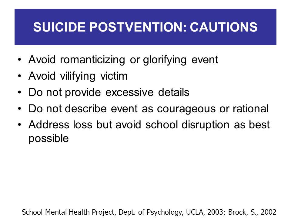 SUICIDE POSTVENTION: CAUTIONS