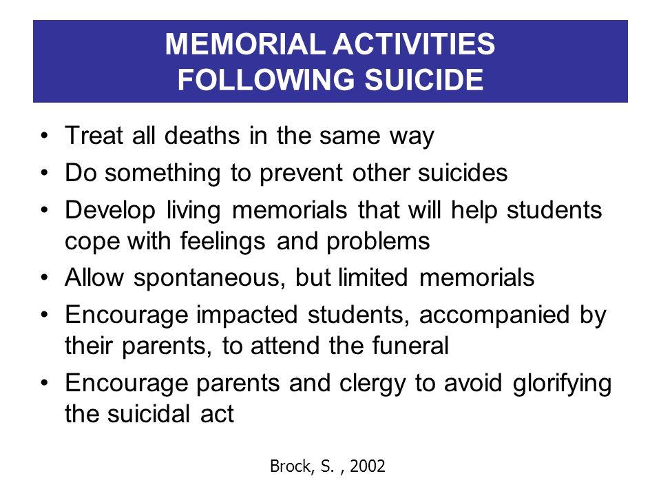 MEMORIAL ACTIVITIES FOLLOWING SUICIDE