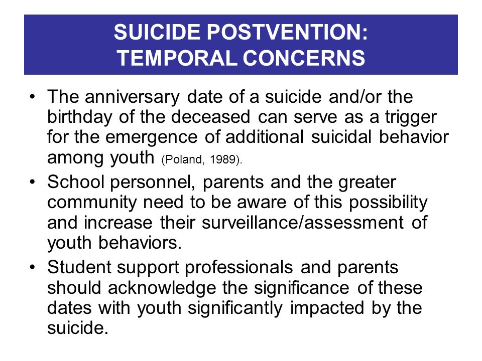 SUICIDE POSTVENTION: TEMPORAL CONCERNS