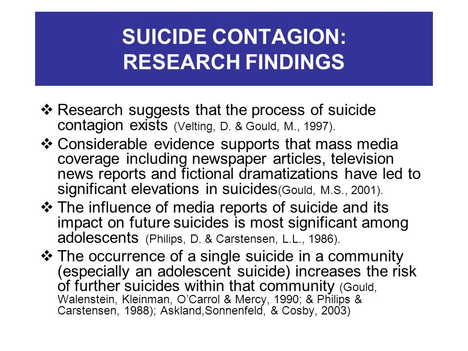 SUICIDE CONTAGION: RESEARCH FINDINGS
