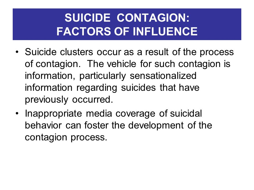 SUICIDE CONTAGION: FACTORS OF INFLUENCE