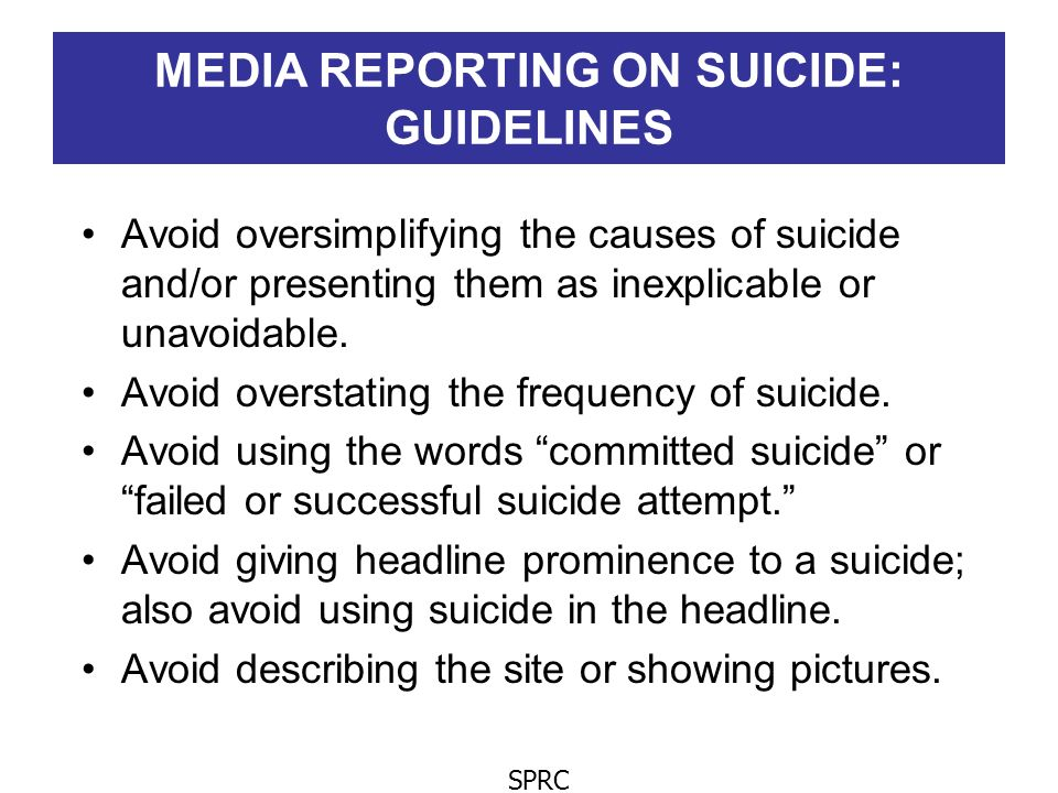 MEDIA REPORTING ON SUICIDE: GUIDELINES