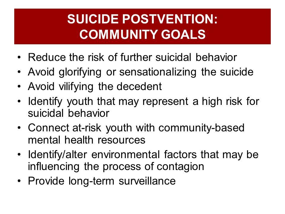 SUICIDE POSTVENTION: COMMUNITY GOALS