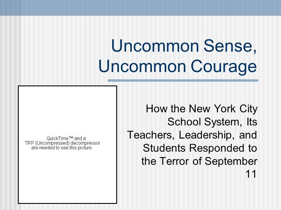 Uncommon Sense, Uncommon Courage