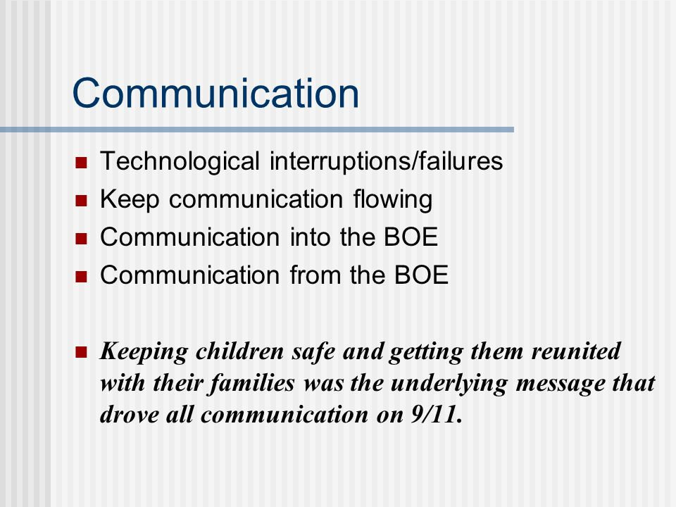 Communication Technological interruptions/failures