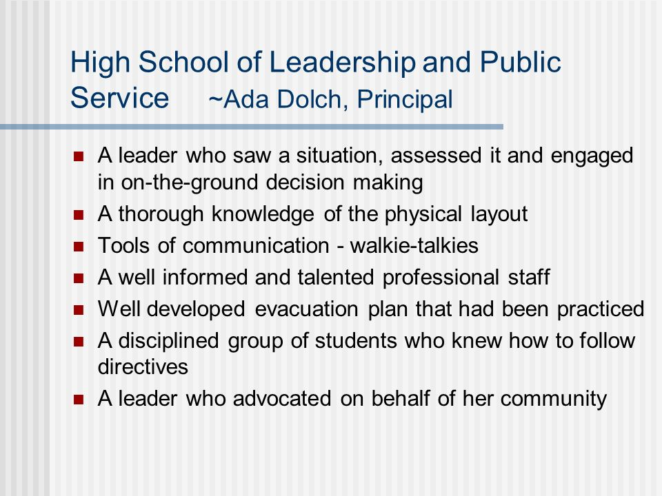 High School of Leadership and Public Service ~Ada Dolch, Principal