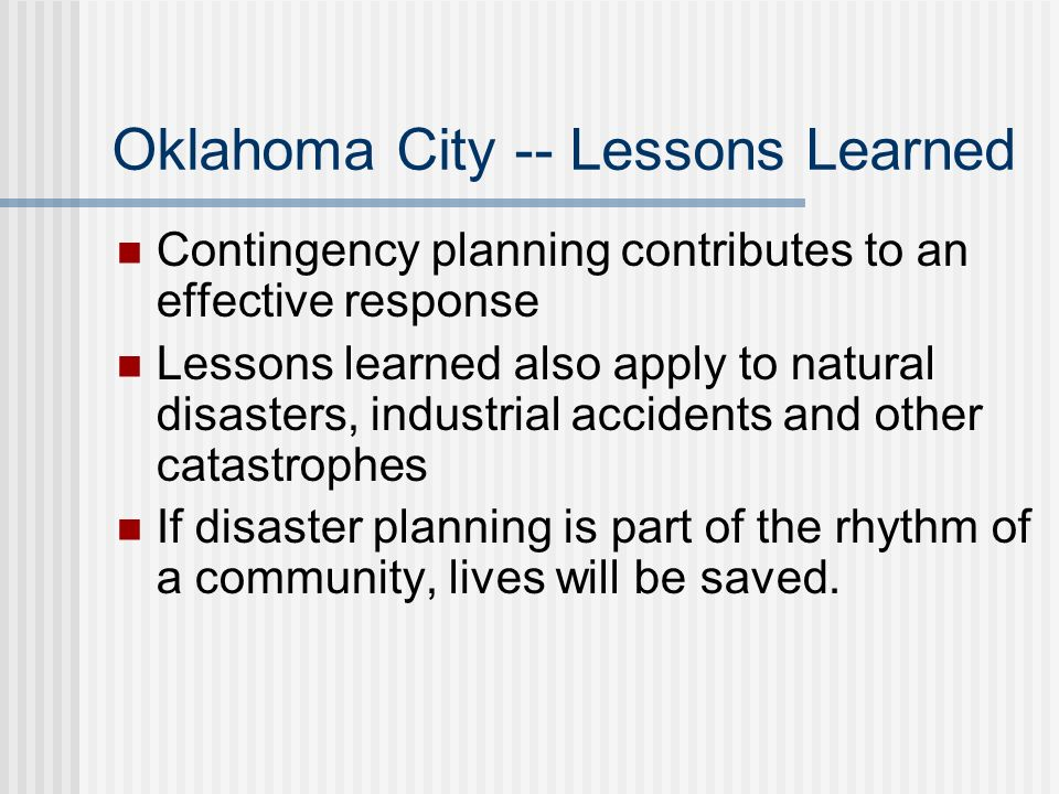 Oklahoma City -- Lessons Learned