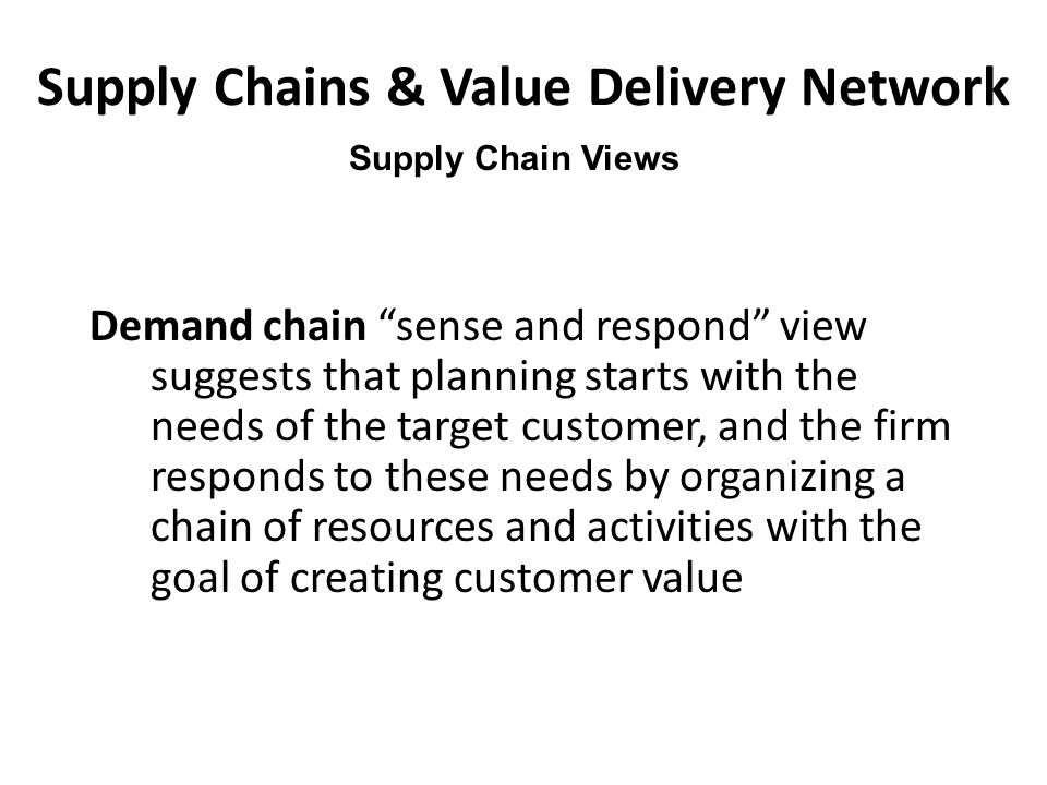 Supply Chains & Value Delivery Network