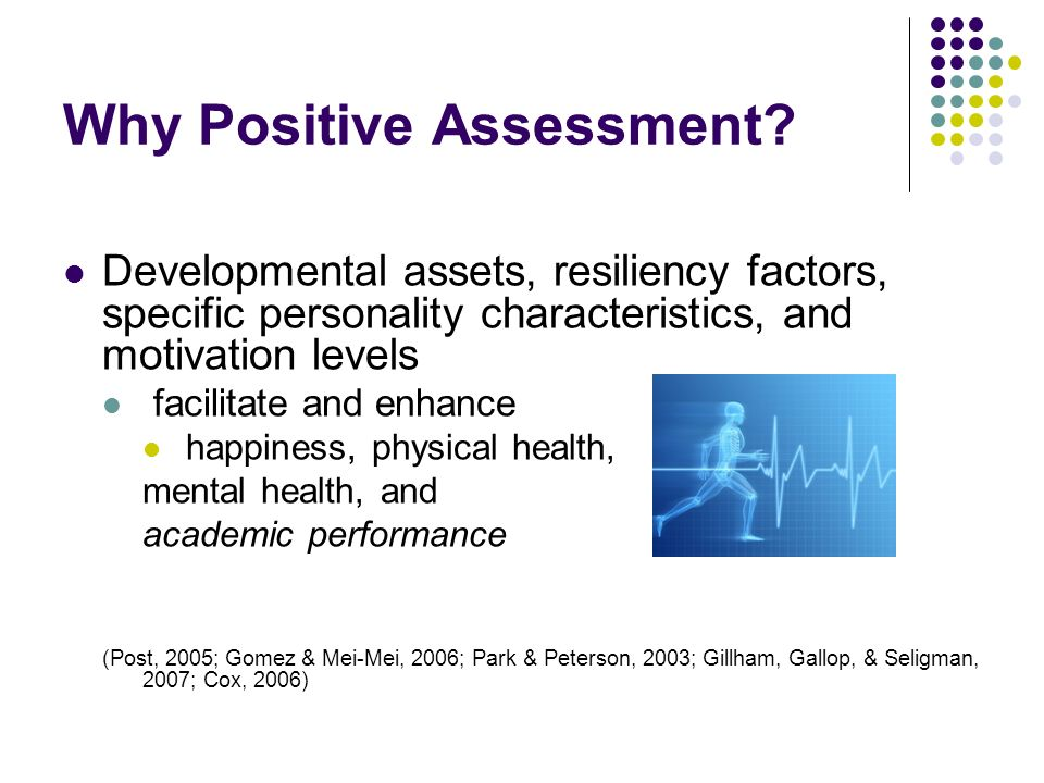 Why Positive Assessment