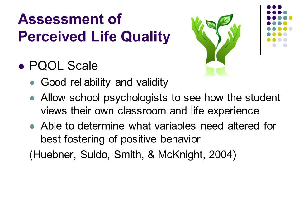 Assessment of Perceived Life Quality