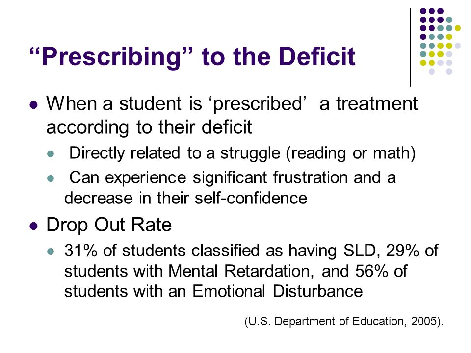 Prescribing to the Deficit
