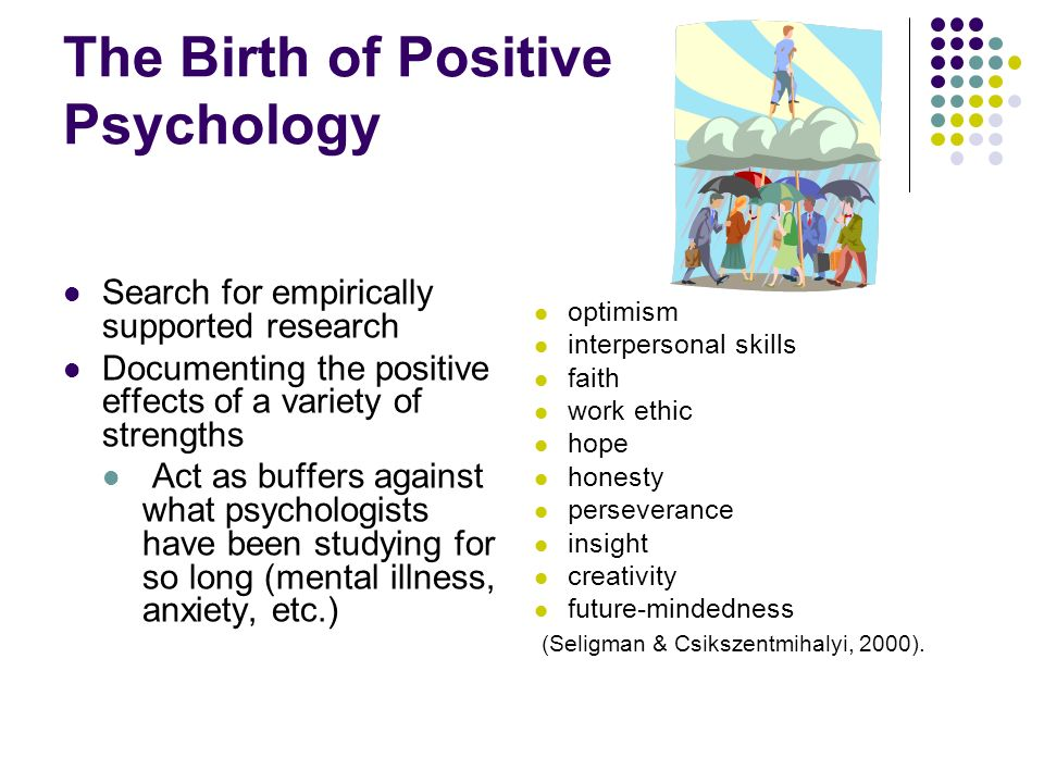 The Birth of Positive Psychology