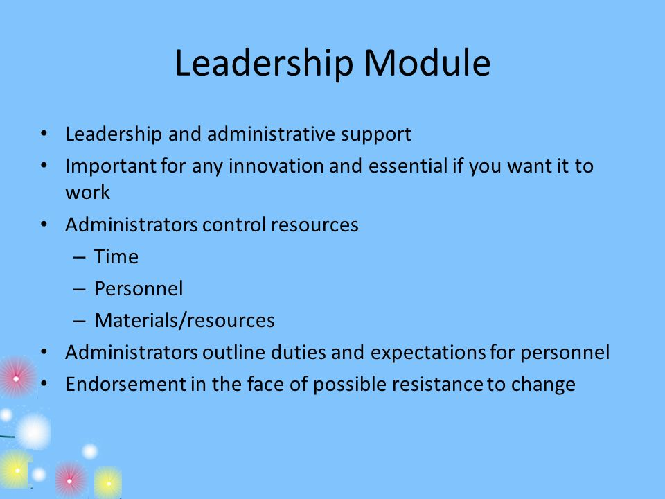 Leadership Module Leadership and administrative support