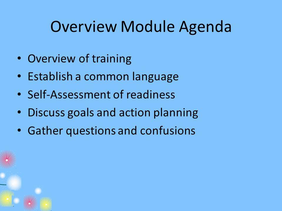 Overview Module Agenda