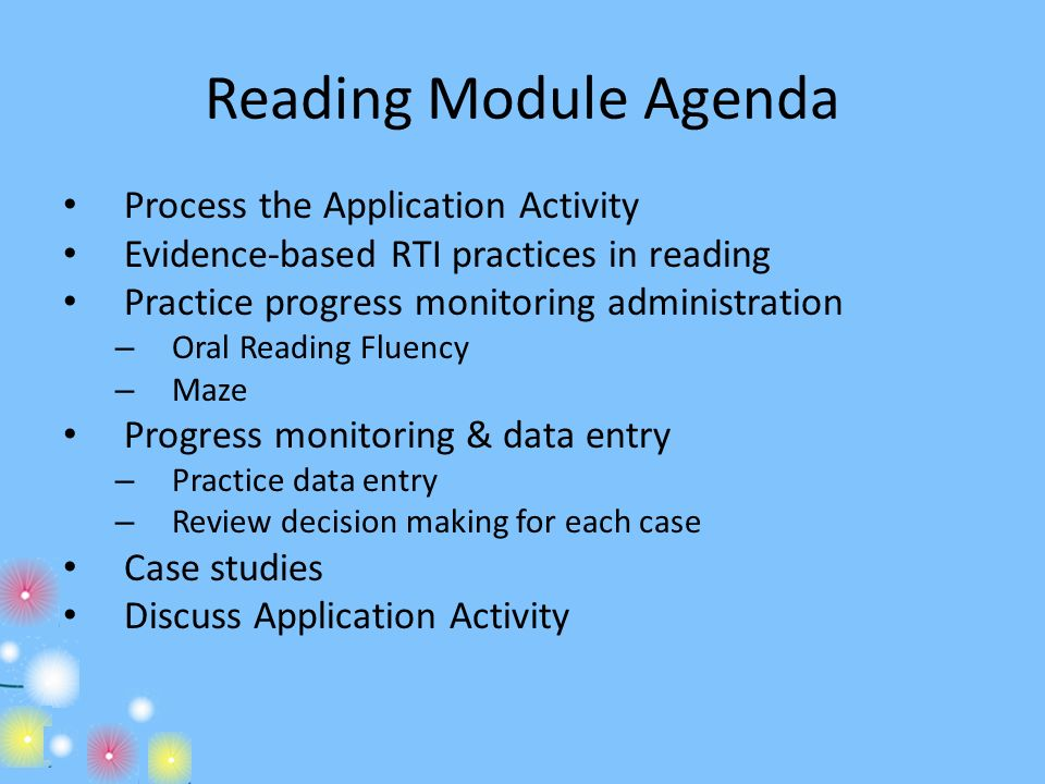 Reading Module Agenda Process the Application Activity
