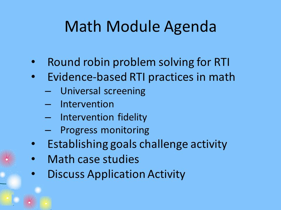 Math Module Agenda Round robin problem solving for RTI