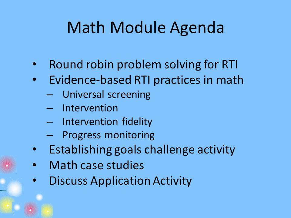 Math Module Agenda Round robin problem solving for RTI