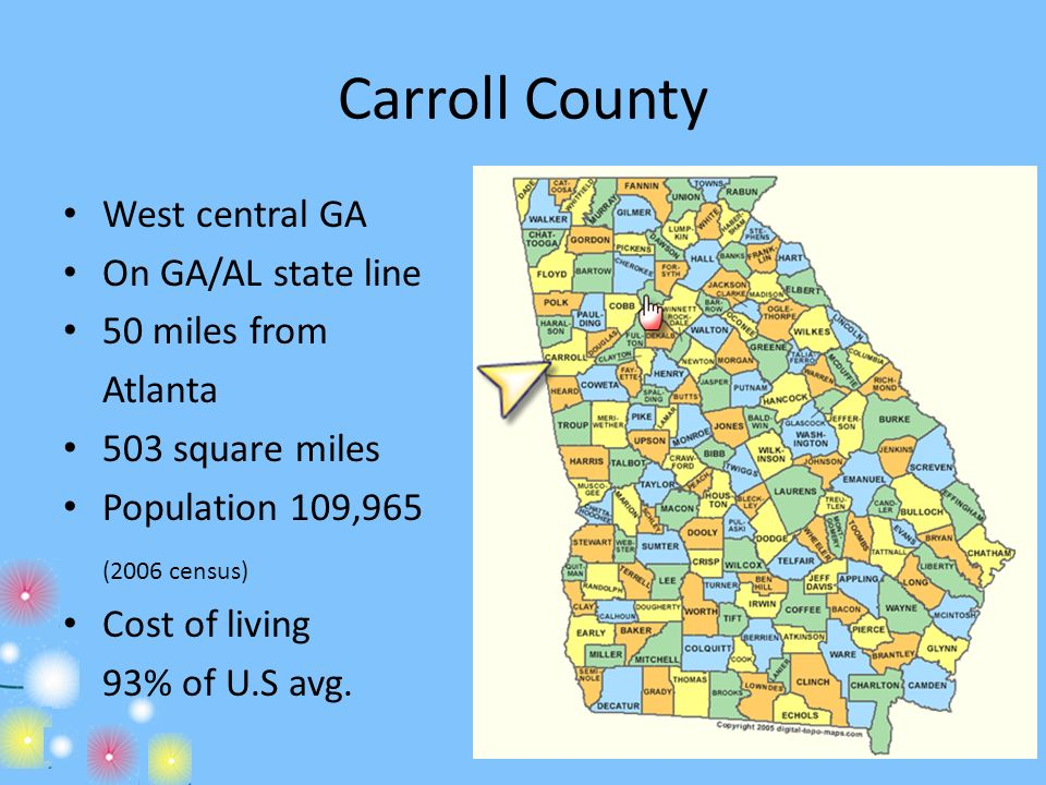 Carroll County West central GA On GA/AL state line 50 miles from