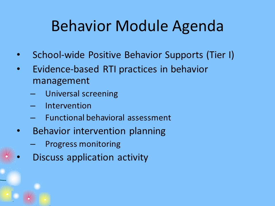Behavior Module Agenda