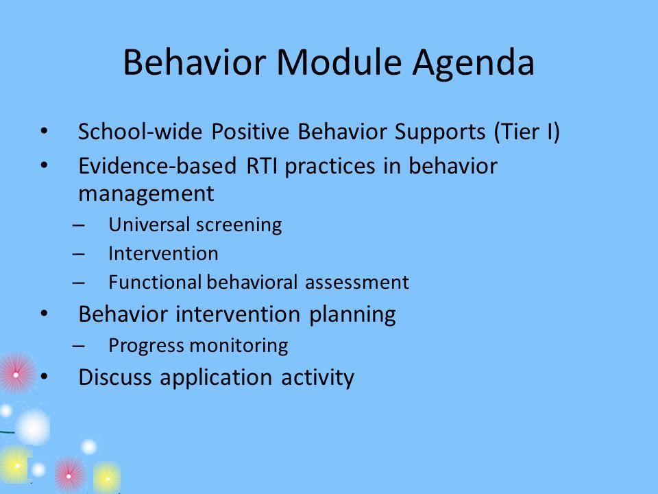Behavior Module Agenda