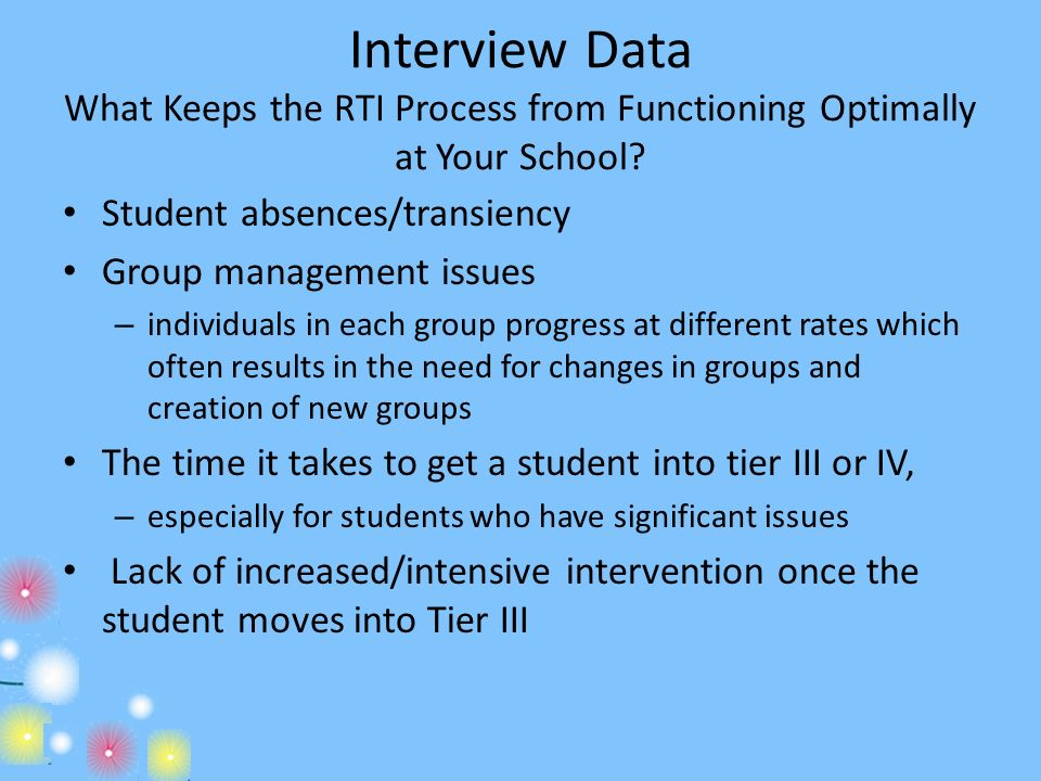 Interview Data What Keeps the RTI Process from Functioning Optimally at Your School