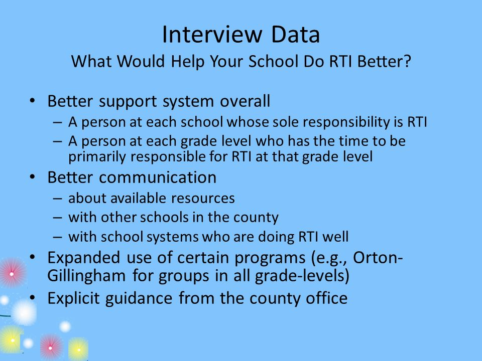 Interview Data What Would Help Your School Do RTI Better