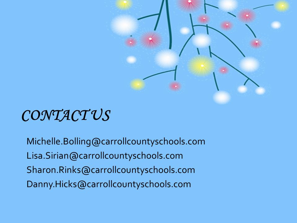 Contact Us Michelle.Bolling@carrollcountyschools.com